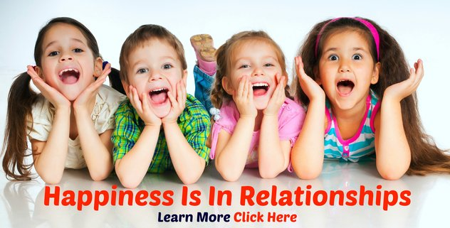 Happiness is in Relationships - Click Here
